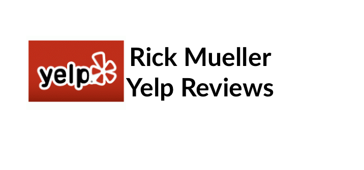 Rick Mueller Yelp Reviews